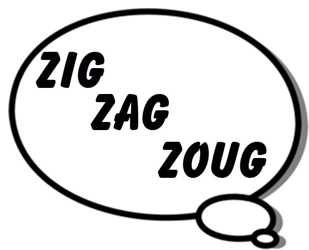 La Troupe Zig, Zag, Zoug